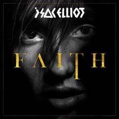 Isac Elliot: FAITH