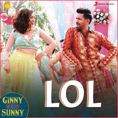 "Payal Dev: LOL (From ""Ginny Weds Sunny"")"