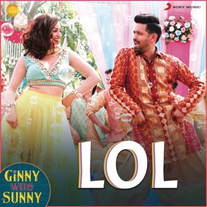 "Payal Dev: LOL (From ""Ginny Weds Sunny"")"