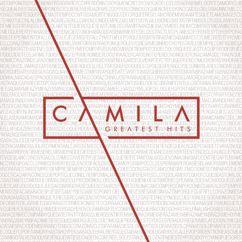 Camila: Mientes