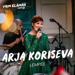 Arja Koriseva: Lempee (Vain elämää kausi 11)