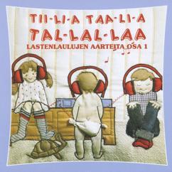 Eri Esittäjiä: Tiilia taalia tallallaa - Lastenlaulujen aarteita osa1