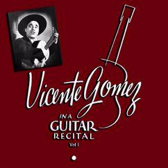 Vicente Gomez: Guitar Recital
