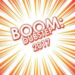 Various Artists: Boom: Dubstep 2017