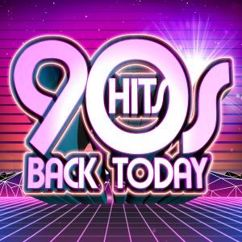 Various Artists: 90's Hits Back Today