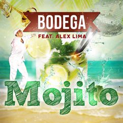 Bodega: Mojito (Radio Edit)