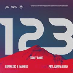 Rompasso, Imanbek feat. Karma Child: 123 (Dolly Song)