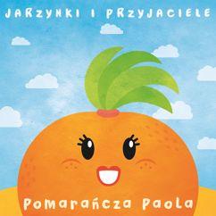 Jarzynki i Przyjaciele, Zosia Kraszewska: Pomarancza Paola