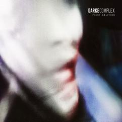 Darke Complex: One Of Us