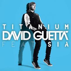 David Guetta: Titanium (feat. Sia) (Alesso Remix)