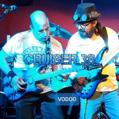 Cruiser 38: Vodoo