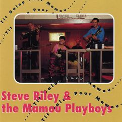 Steve Riley & The Mamou Playboys: 'Tit Galop Pour Mamou