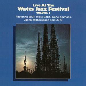 Various Artists: Live At The Watts Jazz Festival Vol. 1