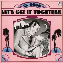 El Coco: Let's Get It Together