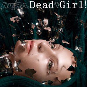 Au/Ra x Alan Walker: Dead Girl!