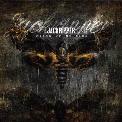 Jackripper: Piece Of My Mind