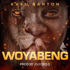 Kafu Banton: Woyabeng