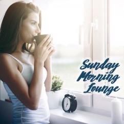 Various Artists: Sunday Morning Lounge