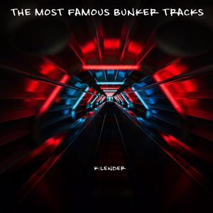 Various Artists: The Most Famous Bunker Tracks