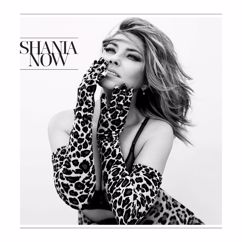 Shania Twain: Now