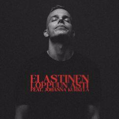 Elastinen, Johanna Kurkela: Loppuun Asti