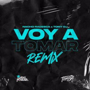 Nacho Radesca, Tomy DJ, & Lira: Voy A Tomar (Remix)
