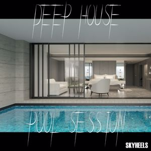 Various Artists: Deep House Pool Session