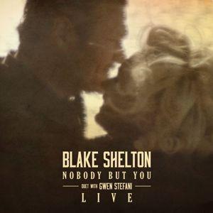 Blake Shelton: Nobody But You (Duet with Gwen Stefani) (Live)