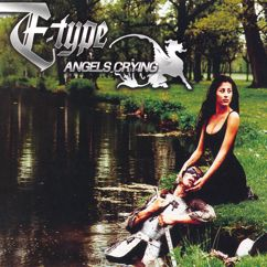 E-Type: Angels Crying