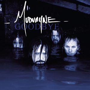 Mudvayne: Goodbye