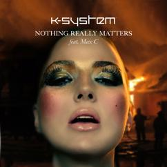 K-System: Nothing Really Matters (Deck Jagger)
