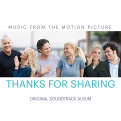 Various Artists: Thanks for Sharing (Original Motion Picture Soundtrack)