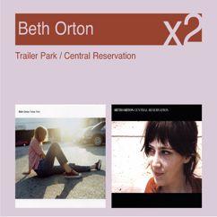 Beth Orton: Trailer Park / Central Reservation
