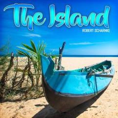 Robert Scharnke: The Island