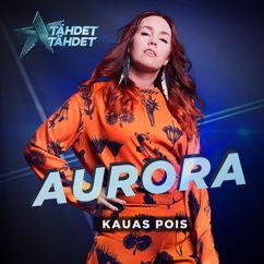 Aurora: Kauas pois (Tähdet, tähdet kausi 5)