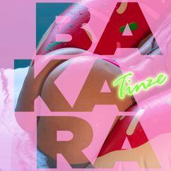 Tinze, Teflon Brothers, F: Bakara
