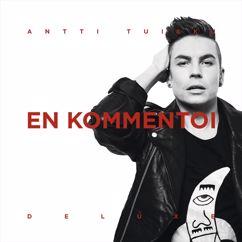 Antti Tuisku: En kommentoi (Deluxe Version)