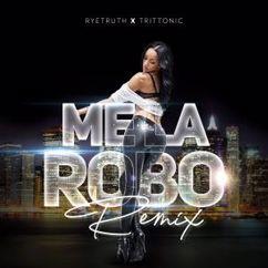 RyeTruth & Trittonic: Me la Robo