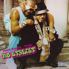 French Montana feat. Drake: No Stylist