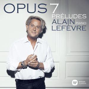 Alain Lefèvre: Op. 7: Preludes - Mati, Pt. 2