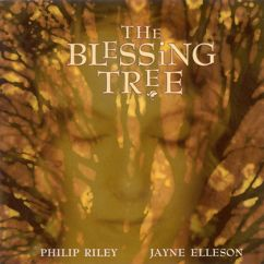 Jayne Elleson: Riley, Philip / Elleson, Jayne: The Blessing Tree I