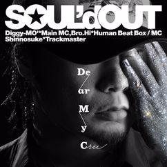 Soul'd Out: Dear My Cru