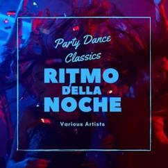 Various Artists: Ritmo Della Noche (Party Dance Classics)