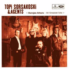 Topi Sorsakoski & Agents: Surujen Kitara - 32 Greatest Hits