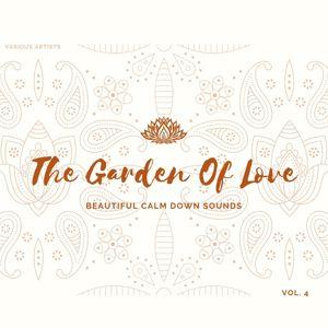 Various Artists: The Garden of Love (Beautiful Calm Down Sounds) , Vol. 4