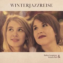 Victoria Pohl & Bettina Langmann: Winterjazzreise