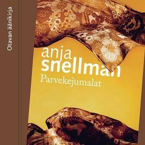 Anja Snellman: Parvekejumalat