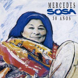 Mercedes Sosa: 30 años