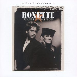 Roxette: Pearls Of Passion (Extended Version)
