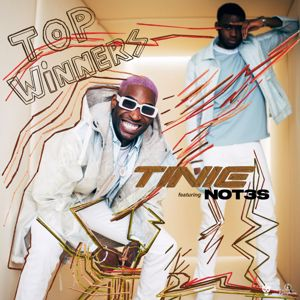 Tinie Tempah: Top Winners (feat. Not3s)